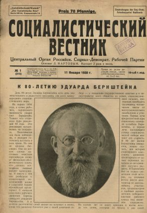 Sotsialisticheskii vestnik [The Socialist Courier]. 72 issues (1929-1930, 1933-1934, 1956-1957)....