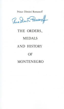 [SIGNED] The Orders, Medals and History of Montenegro